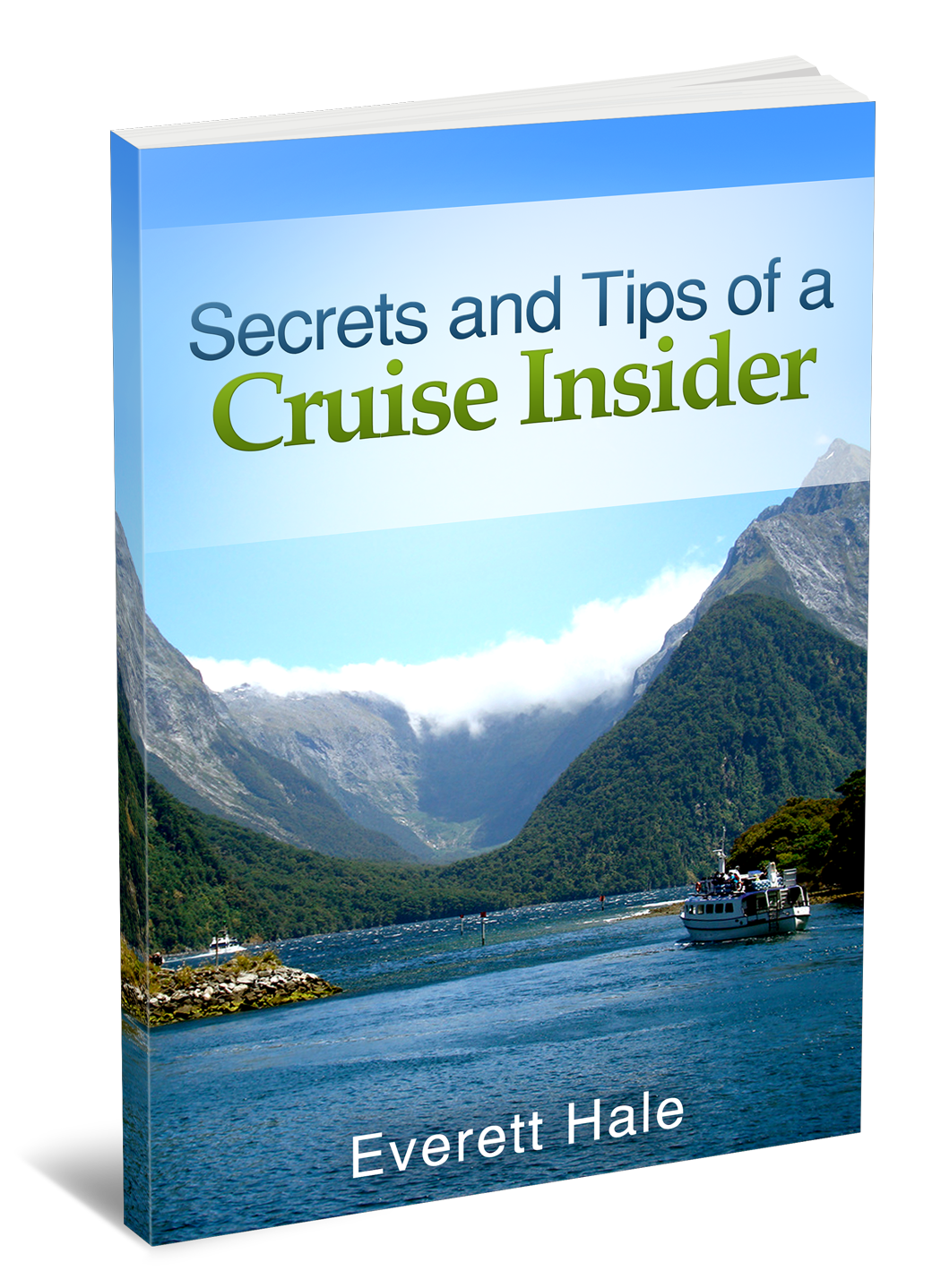 Secrets and Tips of a Cruise Insider